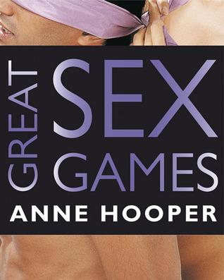 Great Sex Games Anne Hooper