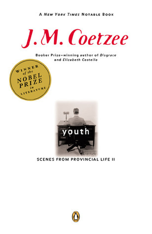 Youth: Scenes from Provincial Life II  by  J.M. Coetzee