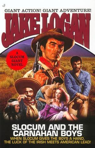 Slocum and the Carnahan Boys (Slocum Giant: 2002) Jake Logan