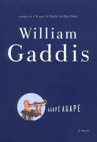 Agapē Agape William Gaddis