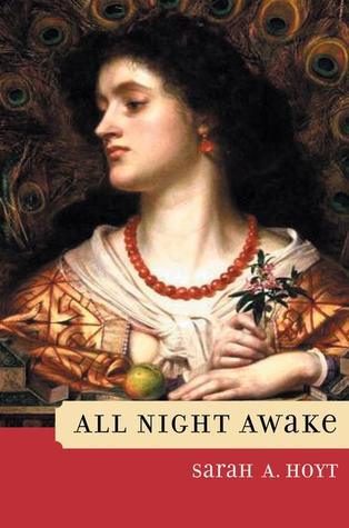 All Night Awake (Shakespearean Fantasies, #2) Sarah A. Hoyt