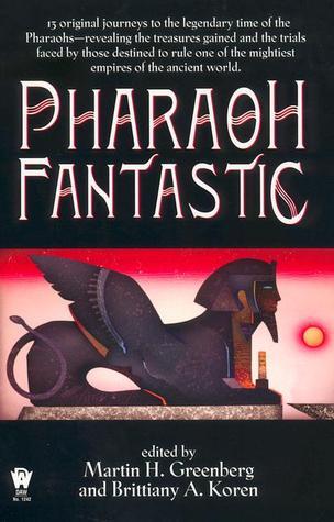 Pharaoh Fantastic Martin H. Greenberg