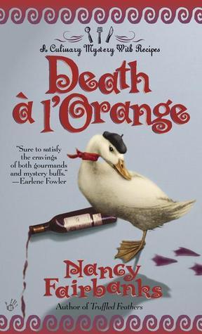 Death A LOrange (A  Carolyn Blue Culinary Mystery, #3)  by  Nancy Fairbanks