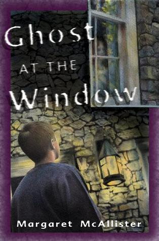 Ghost at the Window Margaret McAllister