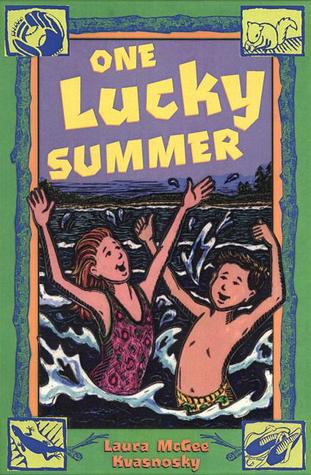 One Lucky Summer  by  Laura McGee Kvasnosky