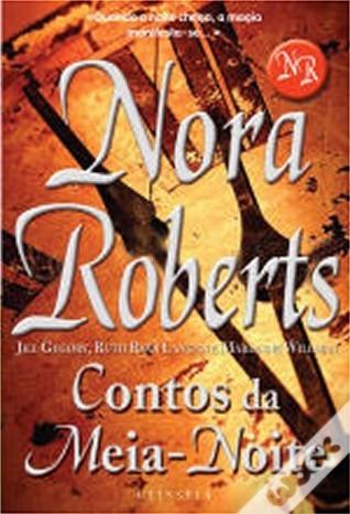 Contos da Meia-Noite  by  Nora Roberts