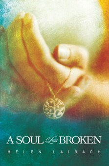 A Soul Less Broken Helen Laibach