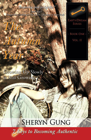 The Autumn Year: Growing Up Slowly Is Still Growing  - Volume II  by  Sheryn Gung
