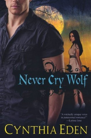 Never Cry Wolf (Night Watch, #4)  by  Cynthia Eden