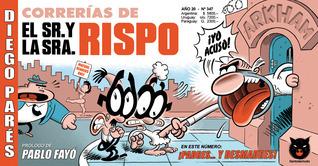 Correrías del Sr. y la Sra. Rispo (El Señor y la Señora Rispo, #2) Diego Parés