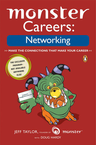 Monster Careers: Networking  by  Jeff Taylor