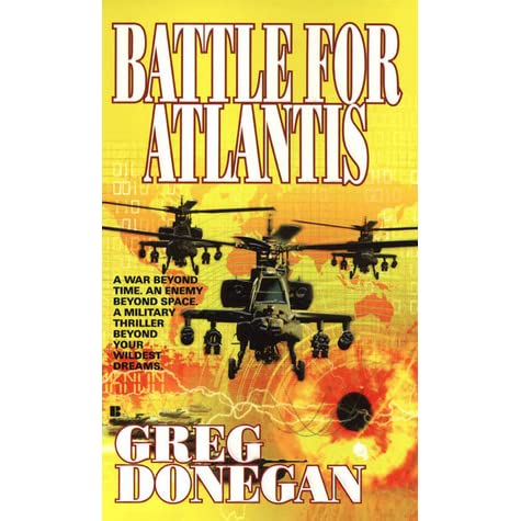 a book analysis of atlantis by greg donegan Atlantis gate is the third book in a five part series by greg donegan (a pen name for bob mayer) as it is so far along in the series there is little time given for back story or character development.