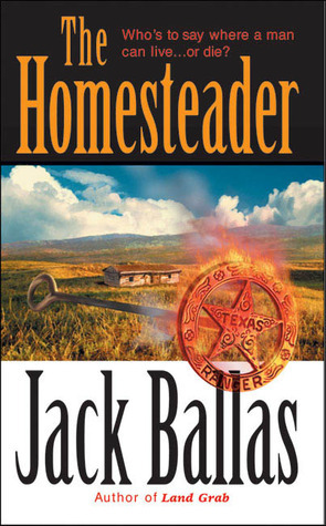 The Homesteader  by  Jack Ballas