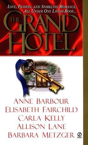 The Grand Hotel  by  Elisabeth Fairchild
