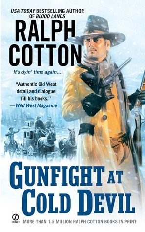 Gunfight at Cold Devil  by  Ralph Cotton