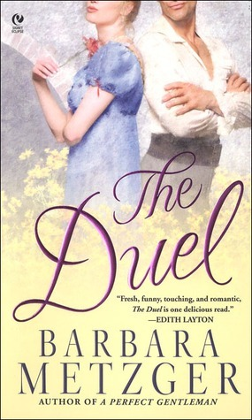The Duel  by  Barbara Metzger