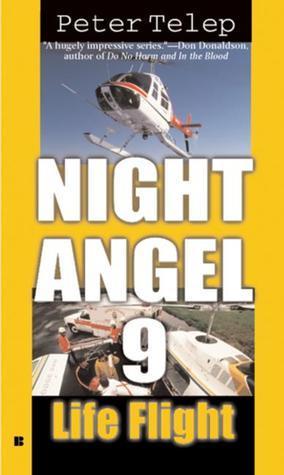 Life Flight (Night Angel 9, #3)  by  Peter Telep