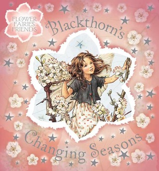 Blackthorns Changing Seasons  by  Cicely Mary Barker