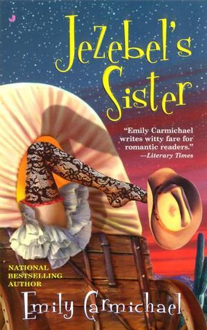 Jezebels Sister Emily Carmichael