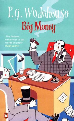 Big Money  by  P.G. Wodehouse