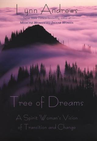 Tree of Dreams Lynn V. Andrews