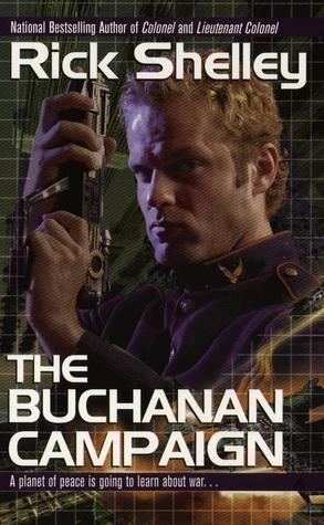 The Buchanan Campaign  (The Federation War, #1) Rick Shelley