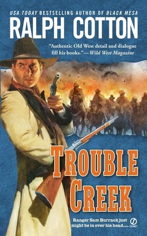 Trouble Creek  by  Ralph Cotton