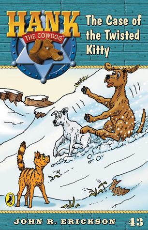 The Case of the Twisted Kitty #43 John R. Erickson