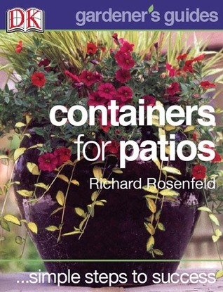 Containers for Patios  by  Val Bourne
