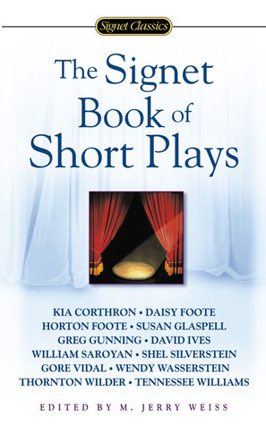 The Signet Book of Short Plays  by  M. Jerry Weiss