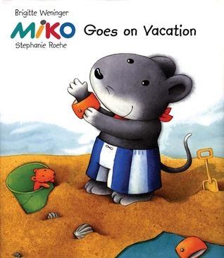 Miko Goes on Vacation Brigitte Weninger