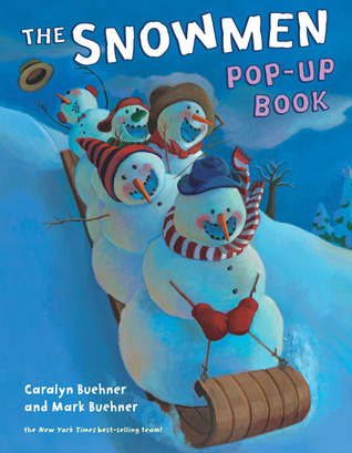 Snowmen Pop-Up Book  by  Caralyn Buehner