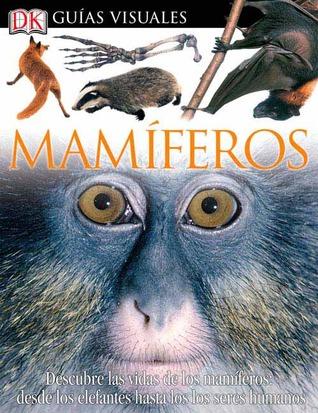 Mamiferos (DK Eyewitness Books)  by  Steve Parker