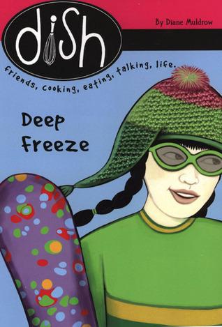 Deep Freeze (Dish, 12) Diane Muldrow