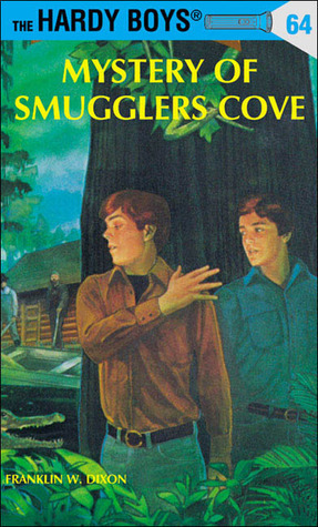 Mystery of Smugglers Cove (Hardy Boys, #64) Franklin W. Dixon