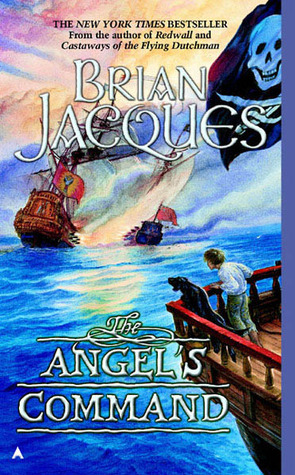 Angels Command (Flying Dutchman, #2)  by  Brian Jacques