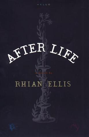 After Life  by  Rhian Ellis