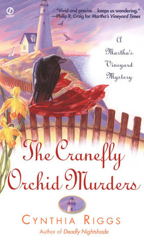 The Cranefly Orchid Murders (Marthas Vineyard Mystery, #2)  by  Cynthia Riggs