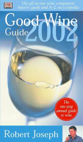 Good Wine Guide  by  Robert Joseph