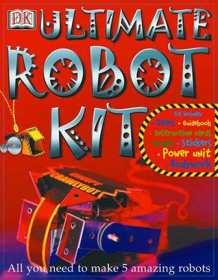 Ultimate Robot Kit David Eckold