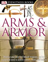 Arms & Armour  by  Michele Byam