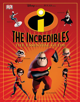The Incredibles Essential Guide  by  Stephen Cole