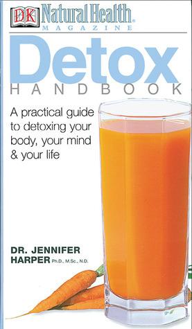 Detox Handbook (Healing Handbooks) Jennifer Harper