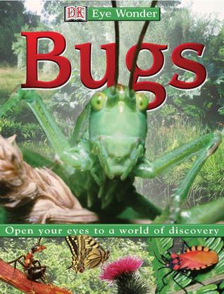Eye Wonder: Bugs Penelope York