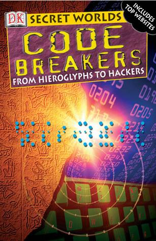 Secret Worlds: Codebreakers  by  Simon Adams