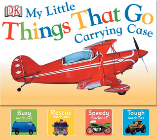 My Little Things That Go Carrying Case  by  DK Publishing