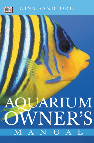 Aquarium Owners Manual Gina Sandford