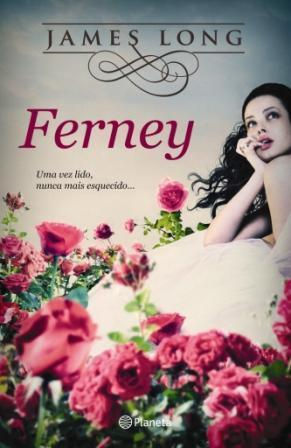 Ferney  by  James Long