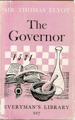 The Book Named The Governor  by  Thomas Elyot