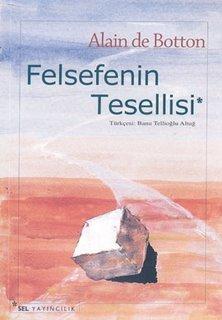 Felsefenin Tesellisi  by  Alain de Botton